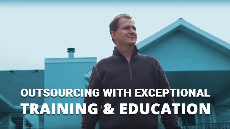 Outsourcing with exceptional education and training